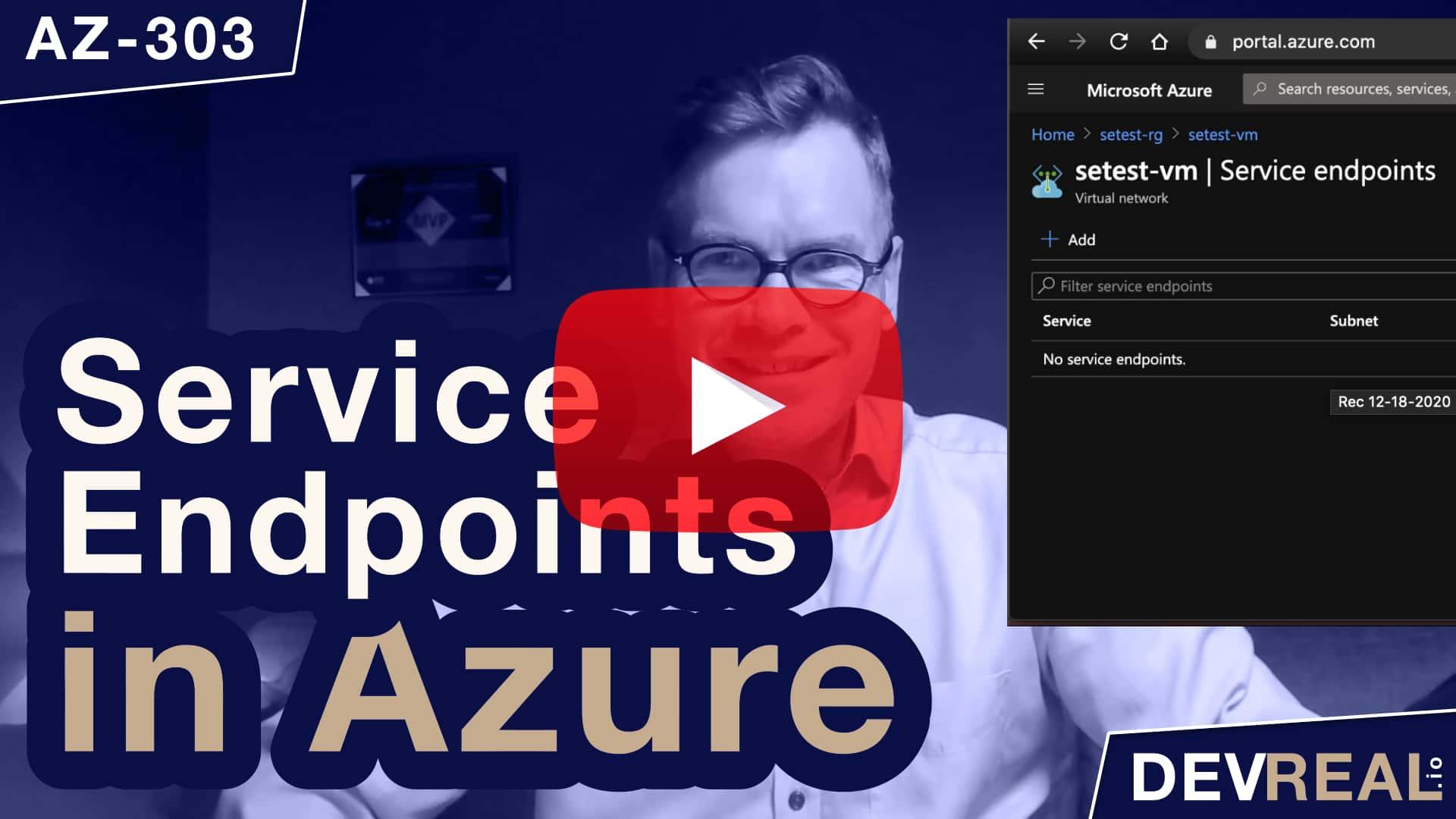 AZ-303: Service Endpoints in Azure