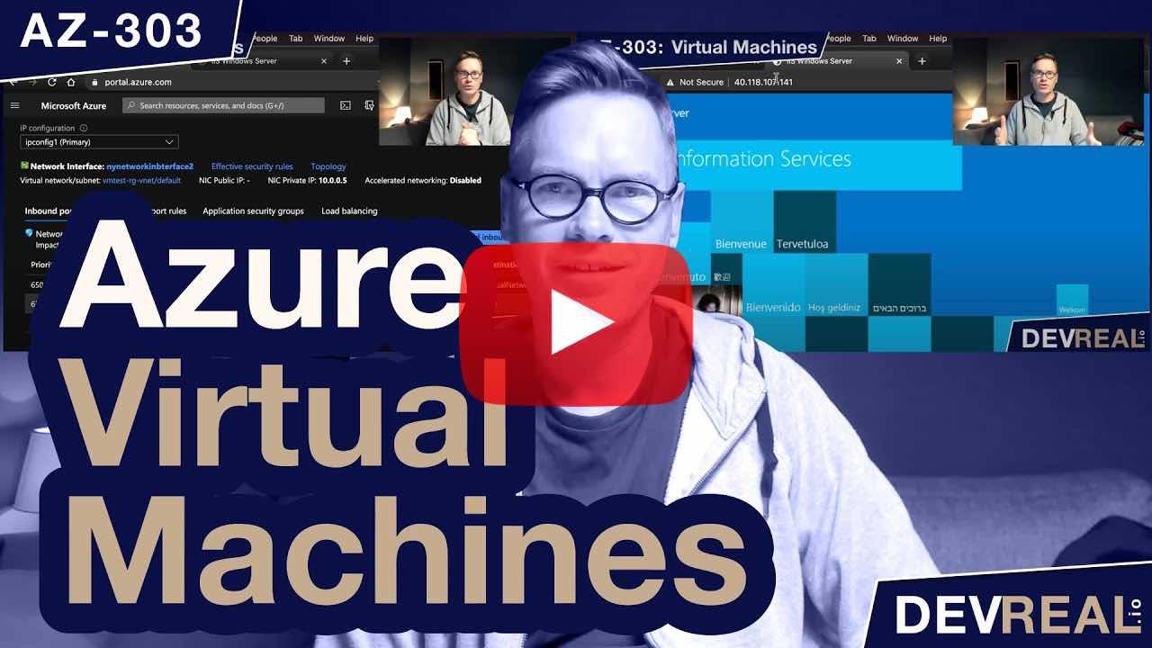 AZ-303: Azure Virtual Machines