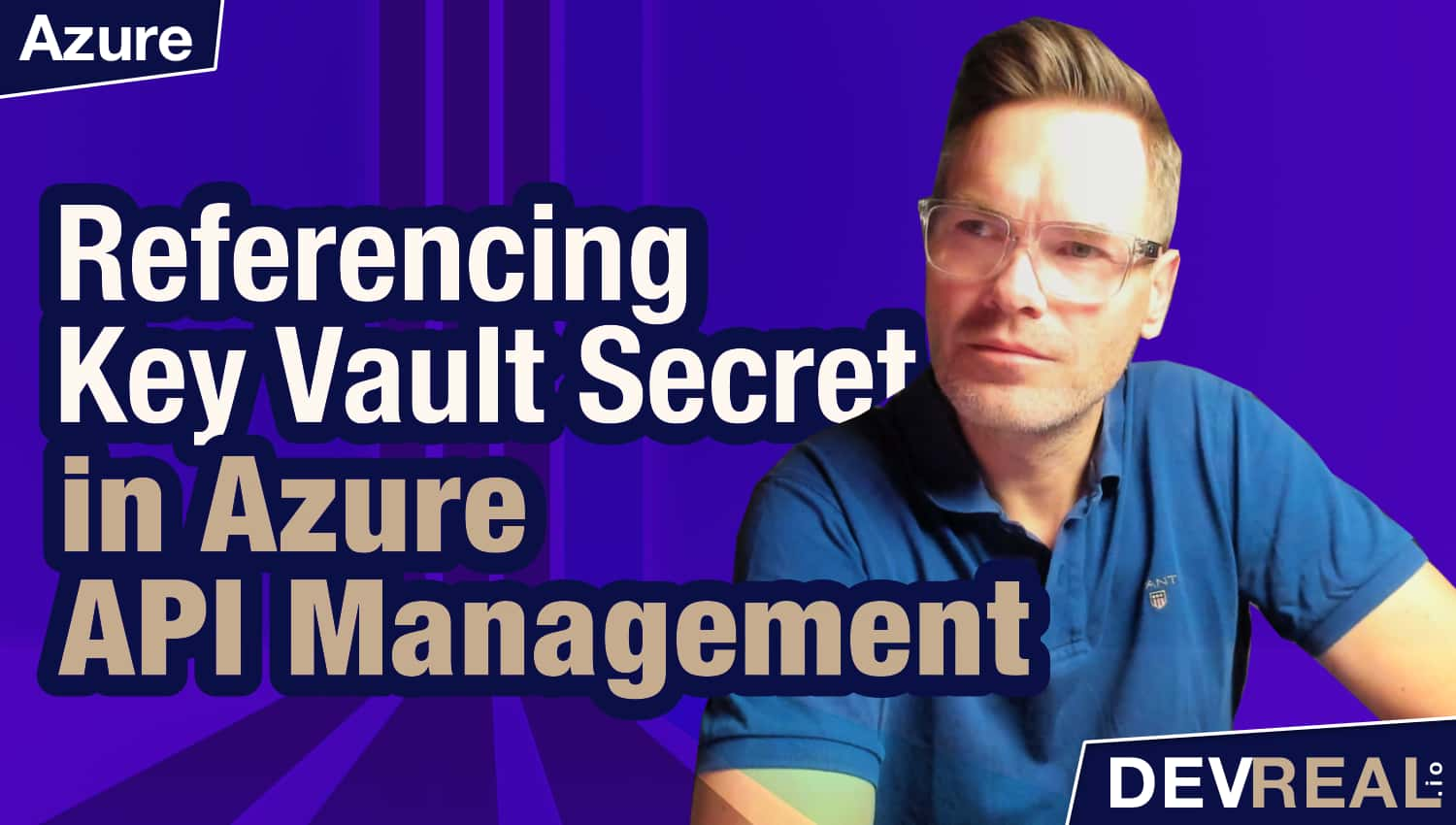 How to Reference Key Vault Secrets in Azure API Management